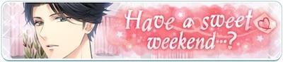 新堂清志 スタマイ Have a sweet weekend?